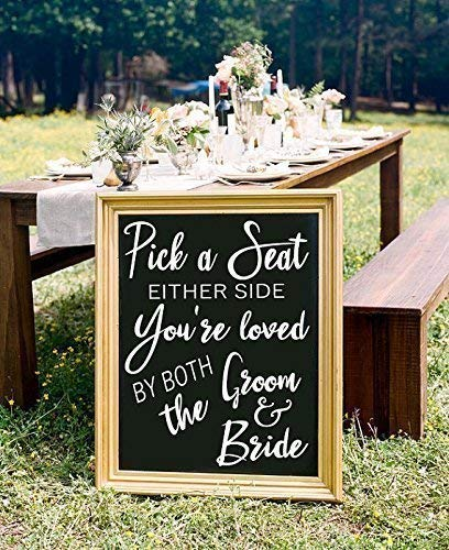 Pick A Seat Not A Side Wedding Seating Decal Sticker for Reception ()