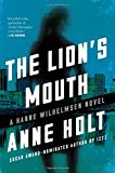 The Lion's Mouth: Hanne Wilhelmsen Book Four (A Hanne Wilhelmsen Novel)