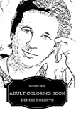 Richard Gere Adult Coloring Book: Golden Globe Winner and Sex Symbol, Great Humanitarian and Lead Man Inspired Adult Coloring Book