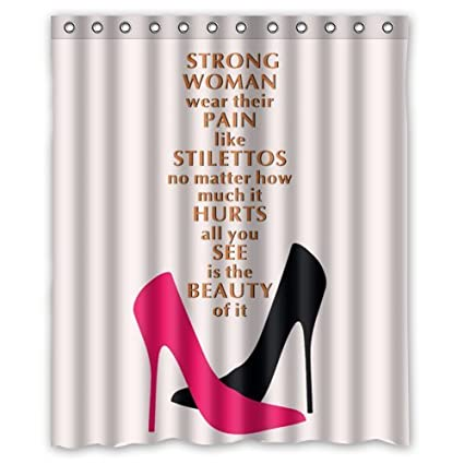 U0026quot;Strong Women Wear Their Pain Like Stilettosu0026quot; /Woman Quotes  Shower Curtains /
