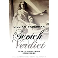 """Scotch Verdict: The Real-Life Story That Inspired """"The Children's Hour"""""""