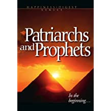Patriarchs and Prophets [Illustrated]