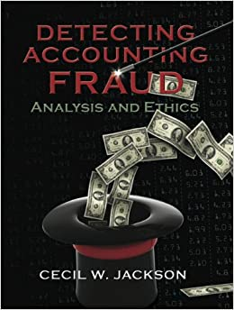 Book Detecting Accounting Fraud: Analysis and Ethics
