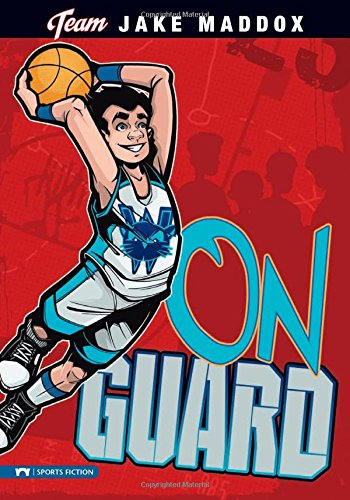 (On Guard (Team Jake Maddox Sports Stories))