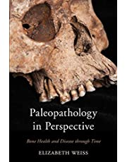 Paleopathology in Perspective: Bone Health and Disease through Time