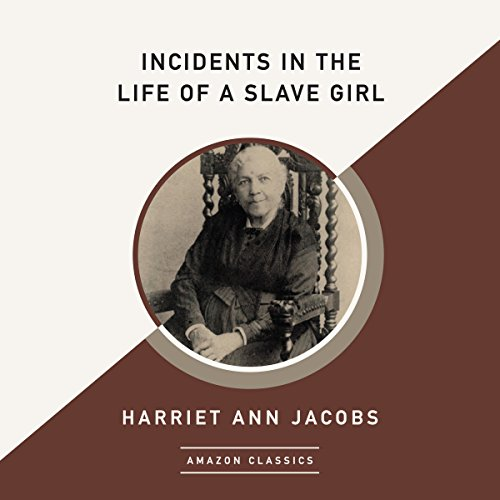 B.O.O.K Incidents in the Life of a Slave Girl (AmazonClassics Edition)<br />[E.P.U.B]