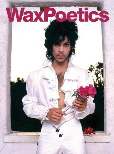 Wax Poetics Issue 67: The Prince Issue (Vol. - Wax Style Poetic