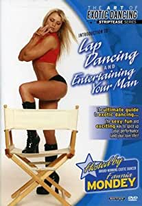 The Art of Exotic Dancing: Striptease Series - Lap Dancing and Entertaining Your Man