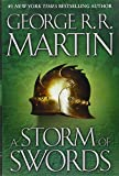 Book cover image for A Storm of Swords: A Song of Ice and Fire: Book Three: Written by George R.R. Martin, 2000 Edition, (First Edition) Publisher: Bantam [Hardcover]