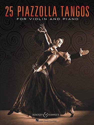 25 Piazzolla Tangos for Violin and (Tango Piano Music)