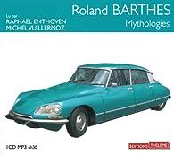 Les mythologies par Roland Barthes