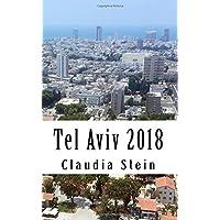 Tel Aviv 2018: The Travel Guide