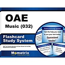 OAE Music (032) Flashcard Study System: OAE Test Practice Questions & Exam Review for the Ohio Assessments for...