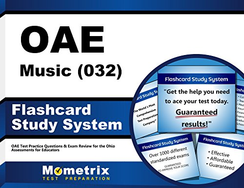 OAE Music (032) Flashcard Study System: OAE Test Practice Questions & Exam Review for the Ohio Assessments for Educators (Cards)