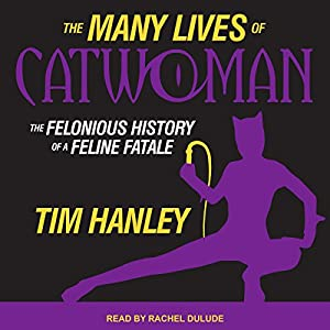 The Many Lives of Catwoman Audiobook