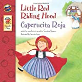 Little Red Riding Hood, Grades PK - 3, Candice Ransom and Tammie Lyon, 0769638171