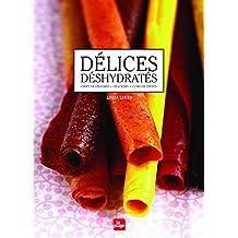 Délices déshydratés: Chips de légumes - crackers -cuirs de fruits