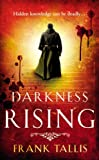 img - for Darkness Rising: (Liebermann Papers 4) by Frank Tallis (6-Aug-2009) Paperback book / textbook / text book