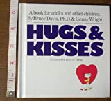 Hugs and Kisses, Bruce Davis and Genny Wright, 0894800086