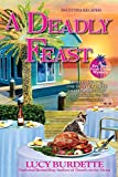 A Deadly Feast: A Key West Food Critic Mystery (Key West Food Critic Mysteries)