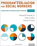 Program Evaluation for Social Workers 7th Edition