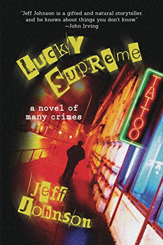Lucky Supreme: A Novel of Many Crimes (Darby Holland Crime Novel) cover