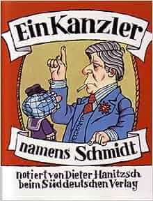 Ein kanzler namens schmidt german edition dieter for Dieter hanitzsch