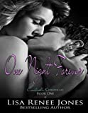 One Night Forever (Cinderella Chronicles Book 1)