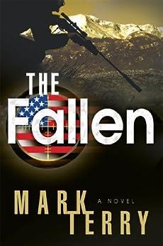 The Fallen: A Derek Stillwater Thriller by [Terry, Mark]