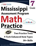 Mississippi Assessment Program Test Prep: 7th Grade Math Practice Workbook and Full-length Online Assessments: MAP Study Guide