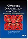 Computer Organization and Design, Fourth Edition: The Hardware/Software Interface (The Morgan Kaufmann Series in Computer Architecture and Design) offers