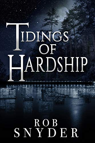 Tidings of Hardship (Mixed Tidings Book 1)