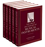 The Grove Dictionary of Musical Instruments: 5-volume set