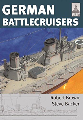 - German Battlecruisers (ShipCraft Series Book 22)