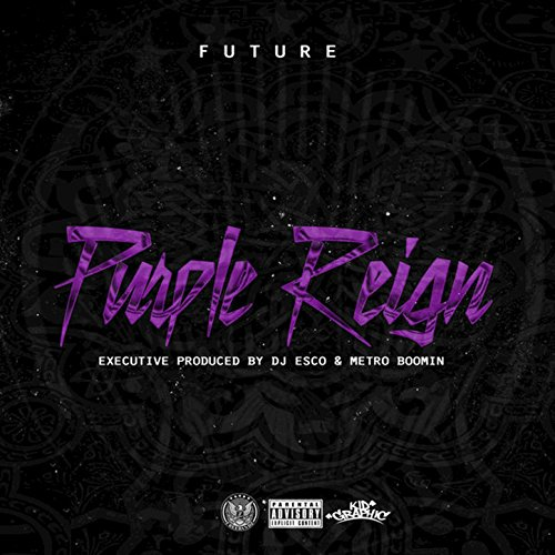 Purple Reign [Explicit]