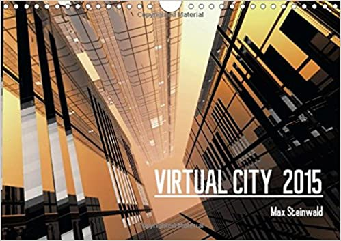 Virtual City 2015 UK-Version: Virtual Architecture - Modern City Views (Calvendo Places)
