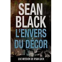 L'envers du décor: Une mission de Ryan Lock (French Edition)
