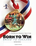 Born to Win, Breed to Succeed, Patricia Craige Trotter, 1593786603