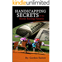 Handicapping Secrets of The Horse Racing Fanatic
