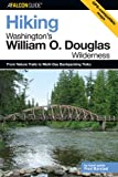 Hiking Washington's William O. Douglas Wilderness, Fred Barstad, 0762736593