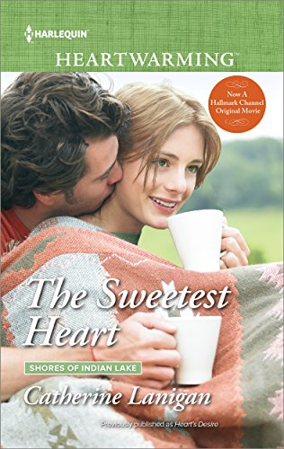 The Sweetest Heart (Shores of Indian Lake)