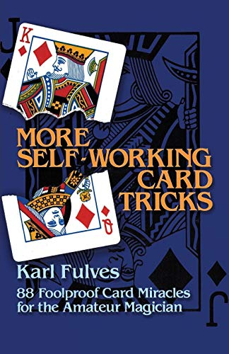 More Self-Working Card Tricks: 88 Foolproof Card Miracles for the Amateur Magician (Dover Magic Books) (Best Store Cards Australia)