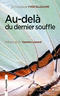 Au-delà du dernier souffle, Yver-Elleaume, Constance