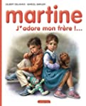 MARTINE T.57 : J'ADORE MON FR�RE