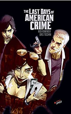 Amazon Com Last Days Of American Crime Jungle Comics French Edition Ebook Greg Tocchini Kindle Store