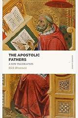 The Apostolic Fathers: A New Translation (Lexham Classics)