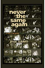 Never the Same Again: A Rock 'n' Roll Gothic Hardcover