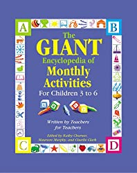 Giant Encyclopedia of Monthly Activities: For Children 3 to 6
