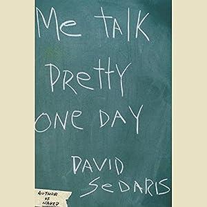 Me Talk Pretty One Day Audiobook