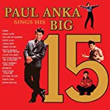 Paul Anka's Sings His Big 15